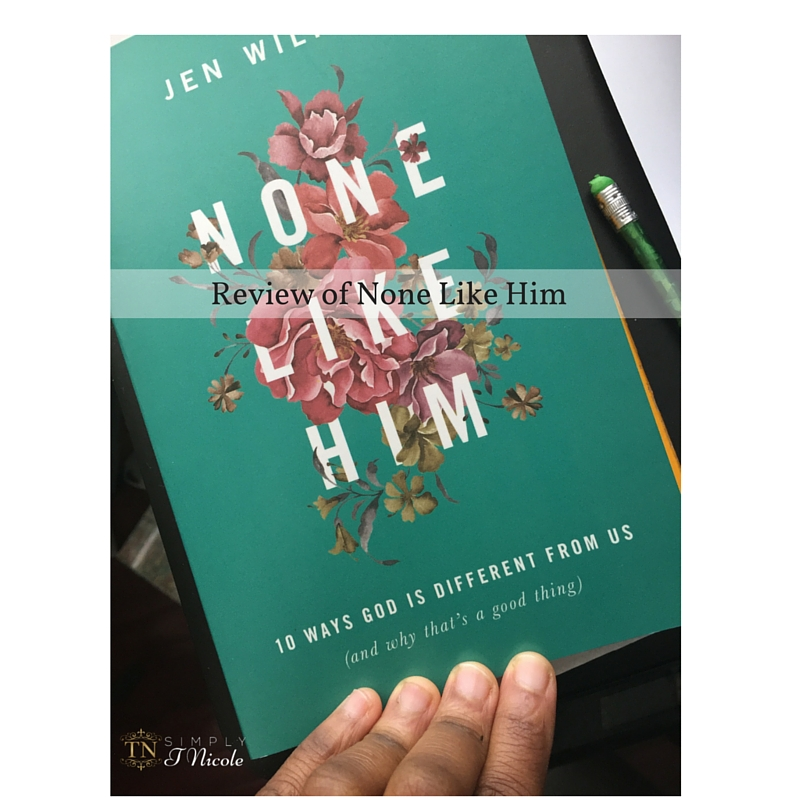 Review of None Like Him